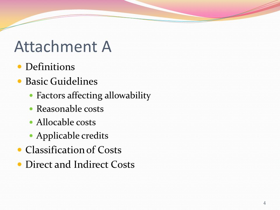 Attachment A Definitions Basic Guidelines Classification of Costs