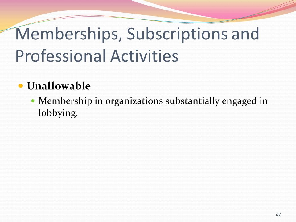 Memberships, Subscriptions and Professional Activities