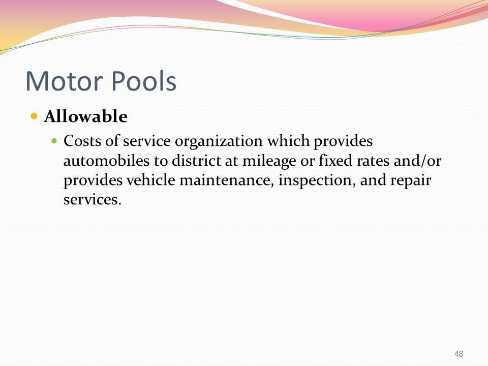 Motor Pools Allowable.