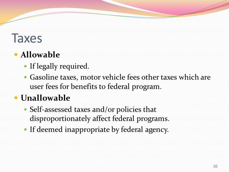 Taxes Allowable Unallowable If legally required.