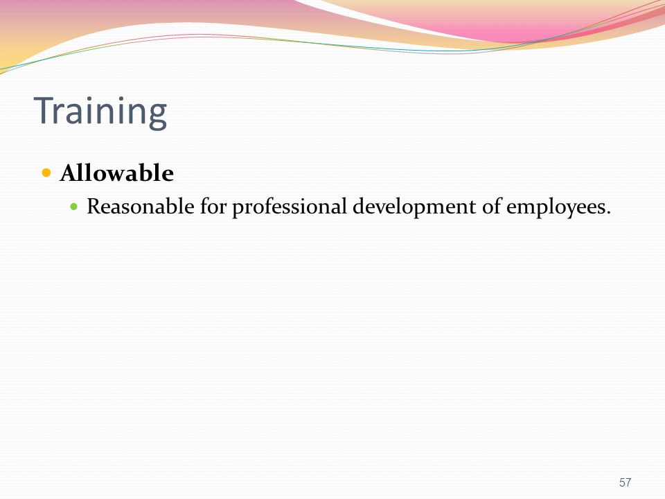 Training Allowable Reasonable for professional development of employees.
