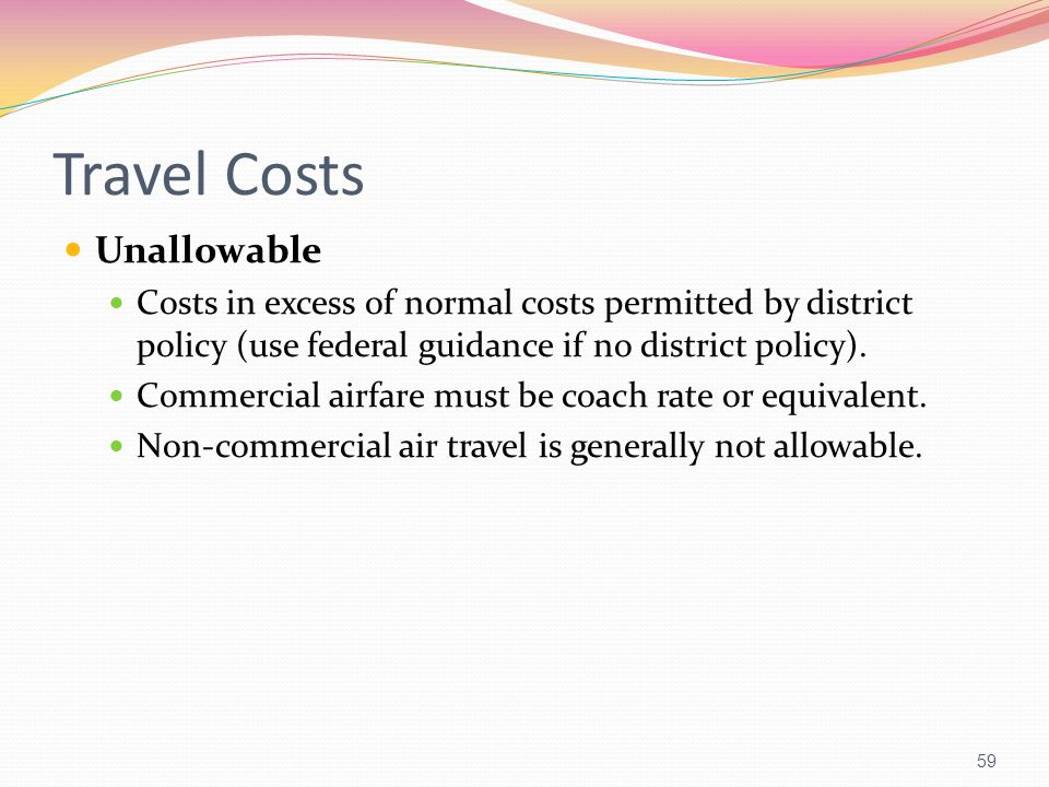 Travel Costs Unallowable