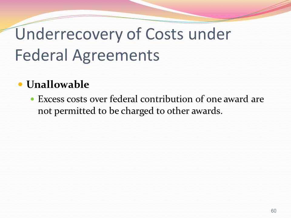 Underrecovery of Costs under Federal Agreements