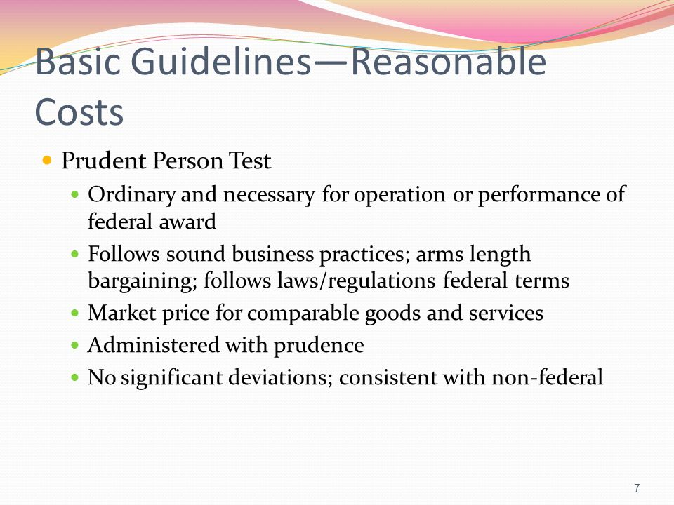 Basic Guidelines—Reasonable Costs