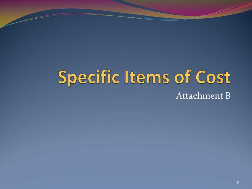 Specific Items of Cost Attachment B