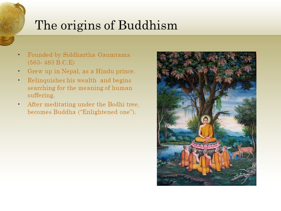 The origins of Buddhism
