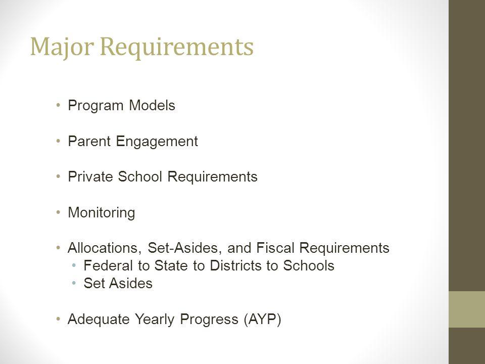 Major Requirements Program Models Parent Engagement