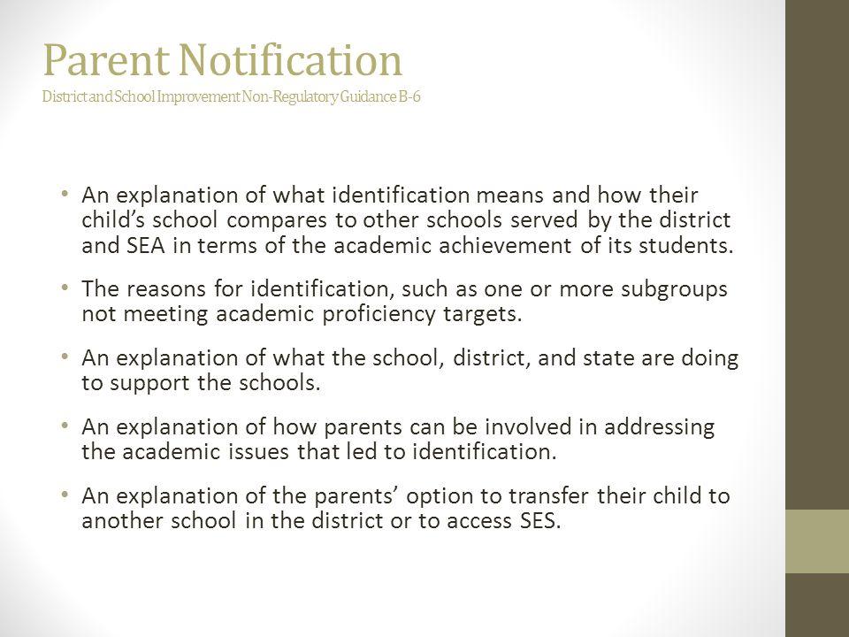 Parent Notification District and School Improvement Non-Regulatory Guidance B-6