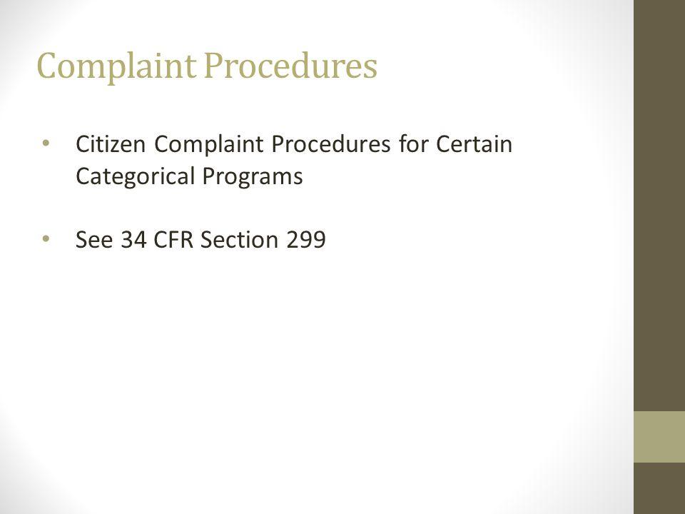 Complaint Procedures Citizen Complaint Procedures for Certain Categorical Programs.