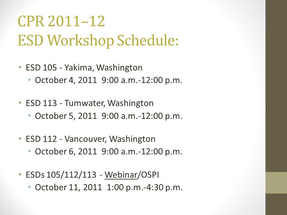 CPR 2011–12 ESD Workshop Schedule: