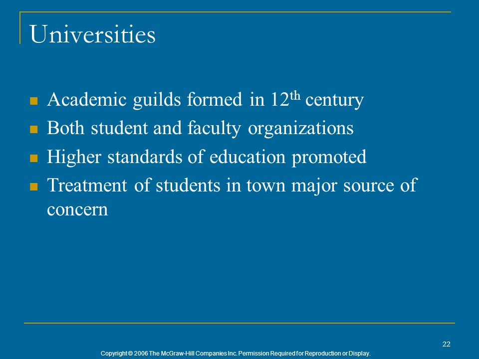 Universities Academic guilds formed in 12th century