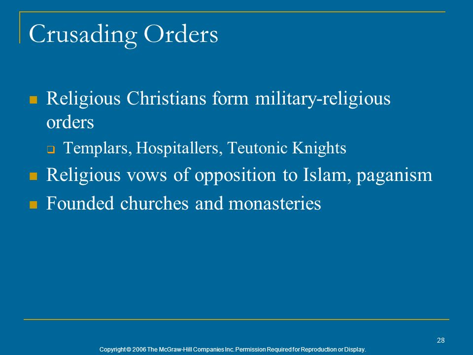 Crusading Orders Religious Christians form military-religious orders