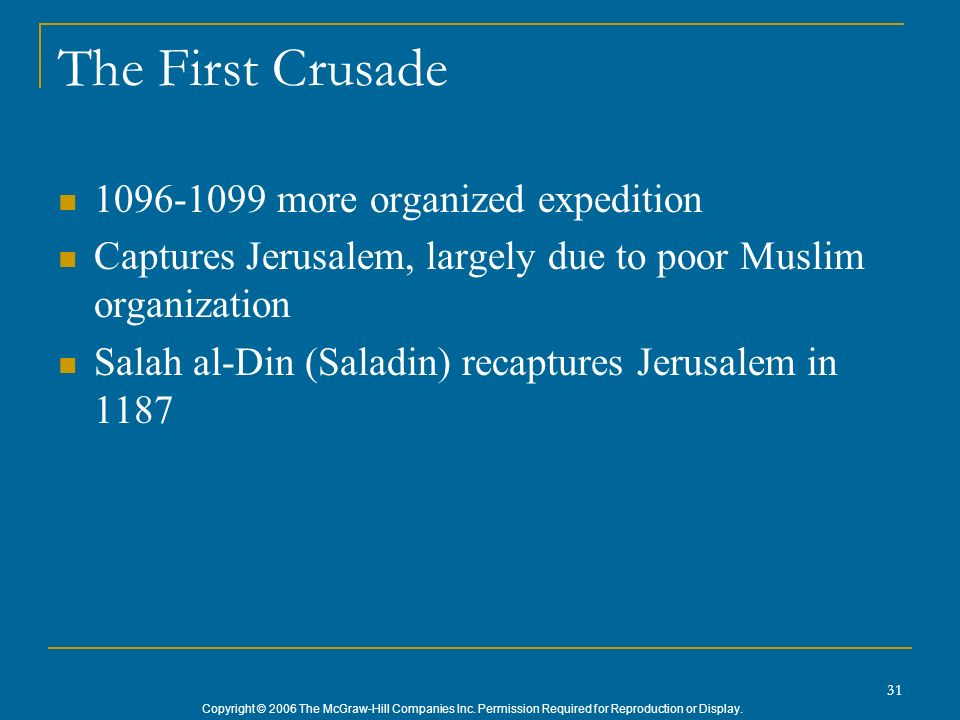 The First Crusade 1096-1099 more organized expedition