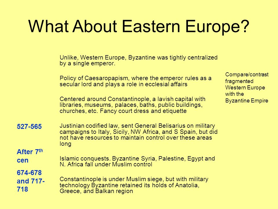 compare and contrast the byzantine empire the islamic empire world and western europe Eastern and western europe compare and contrast essay the eastern byzantine empire and western europe originally were part of the roman empire, but by the.