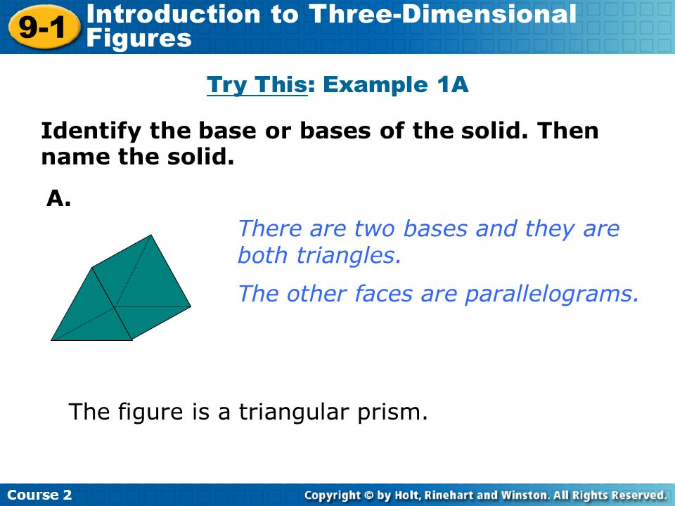 9-1 Introduction to Three-Dimensional Figures Try This: Example 1A
