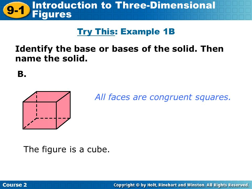 9-1 Introduction to Three-Dimensional Figures Try This: Example 1B