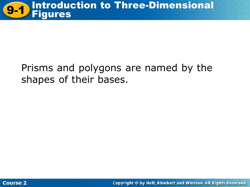 9-1 Introduction to Three-Dimensional Figures