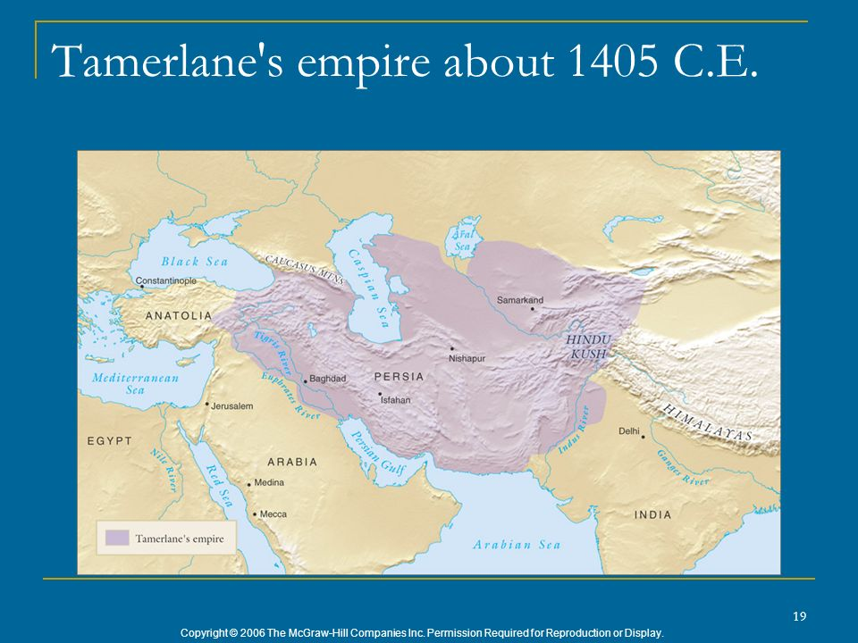 Tamerlane s empire about 1405 C.E.