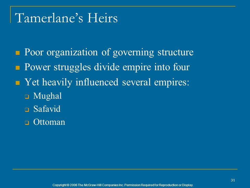 Tamerlane's Heirs Poor organization of governing structure