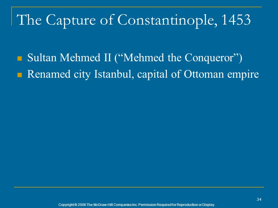 The Capture of Constantinople, 1453