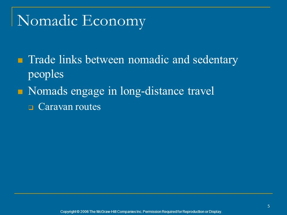 Nomadic Economy Trade links between nomadic and sedentary peoples
