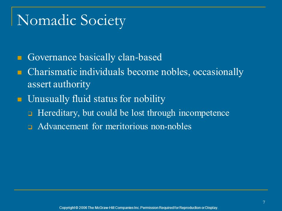 Nomadic Society Governance basically clan-based