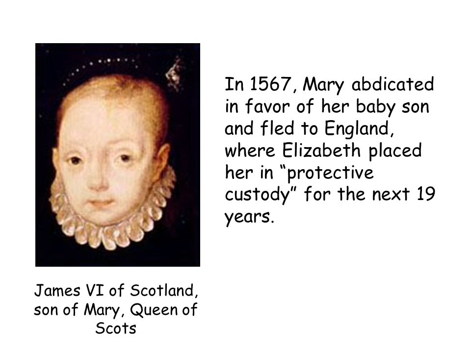 James VI of Scotland, son of Mary, Queen of Scots