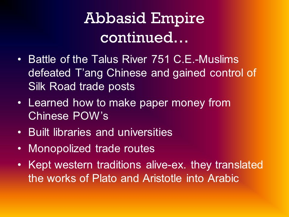 Abbasid Empire continued…
