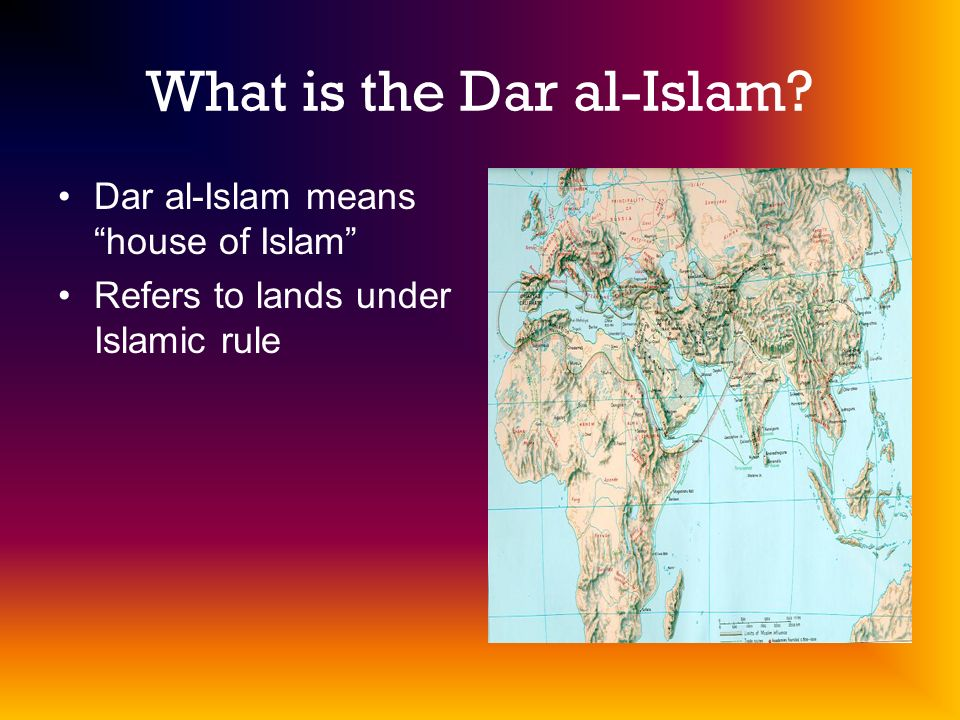 What is the Dar al-Islam