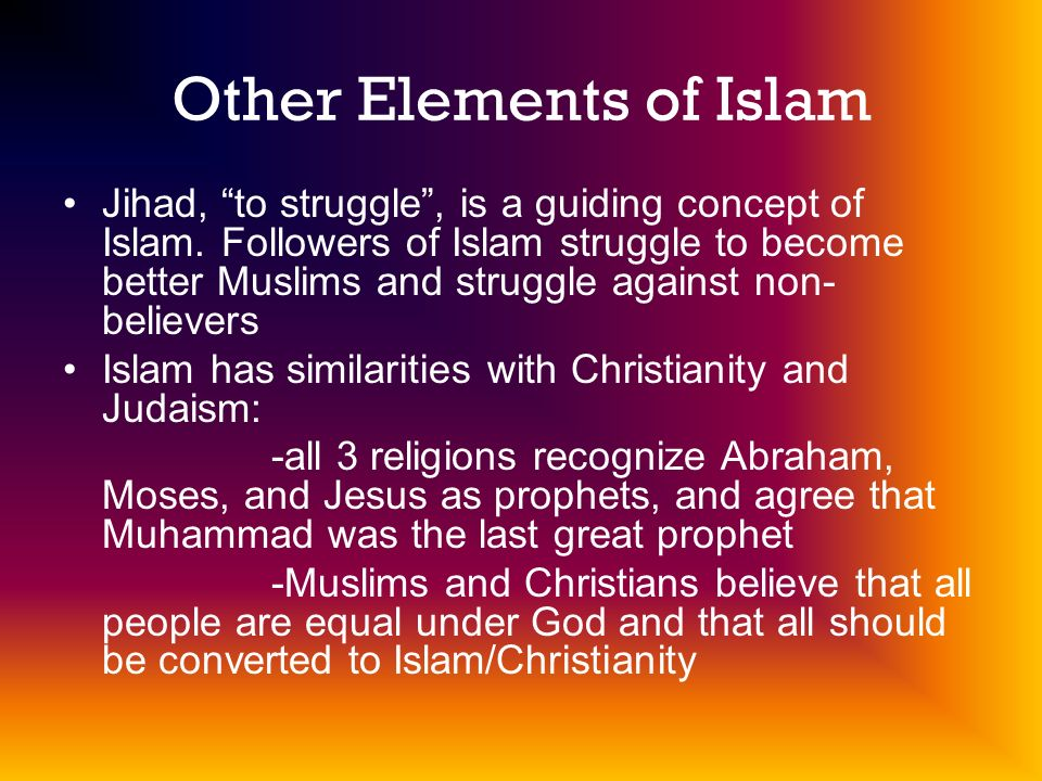 Other Elements of Islam