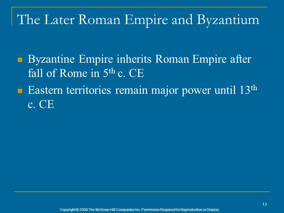 The Later Roman Empire and Byzantium
