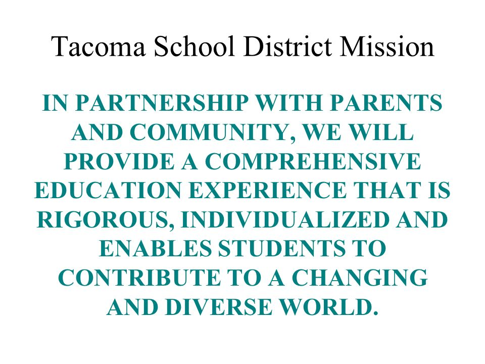 Tacoma School District Mission