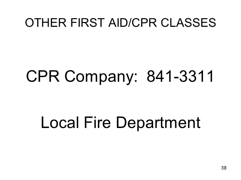OTHER FIRST AID/CPR CLASSES