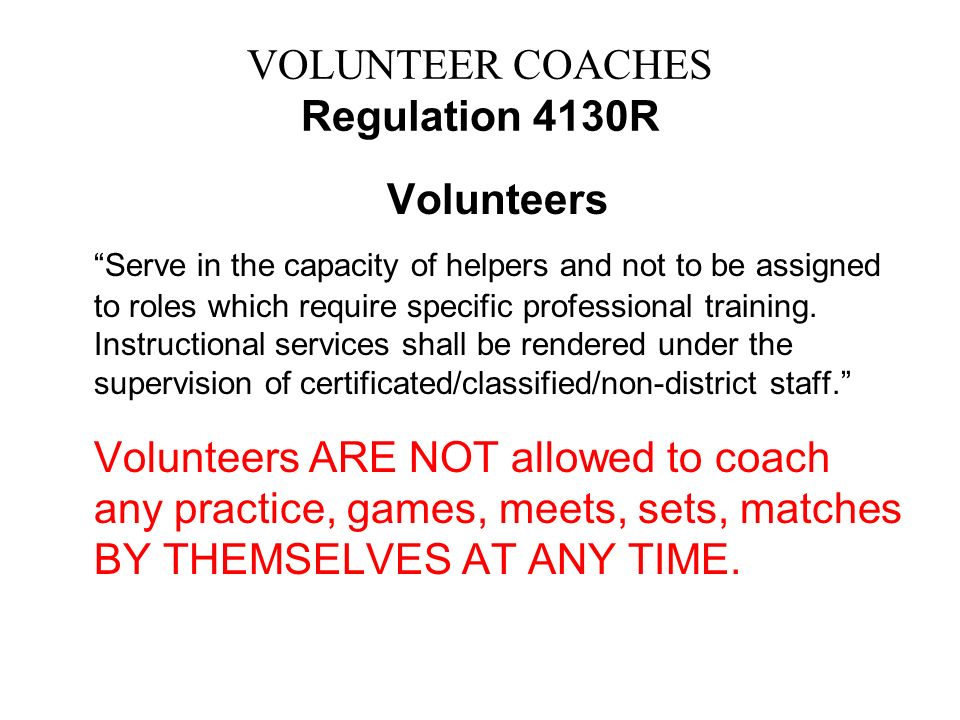 VOLUNTEER COACHES Regulation 4130R