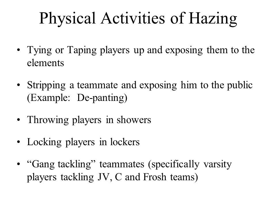 Physical Activities of Hazing