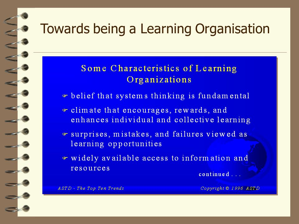 leadership towards learning organisation Leadership, information and communication technology, learning  according  to authors, these three building blocks of organizational learning reinforce.