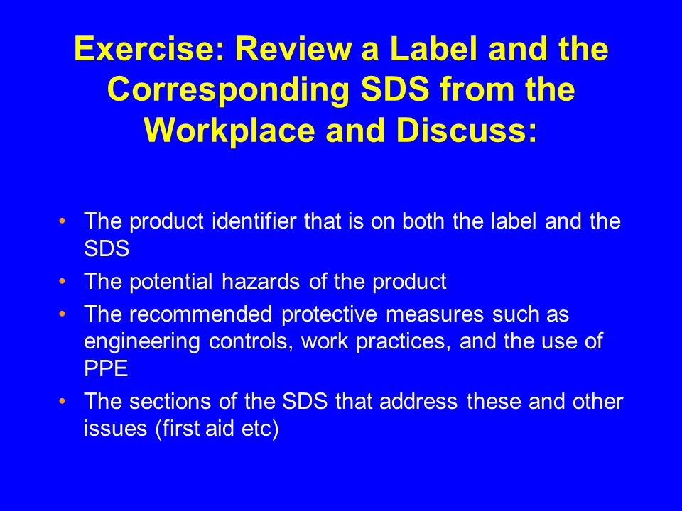Exercise: Review a Label and the Corresponding SDS from the Workplace and Discuss:
