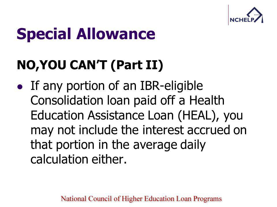 Special Allowance NO,YOU CAN'T (Part II)
