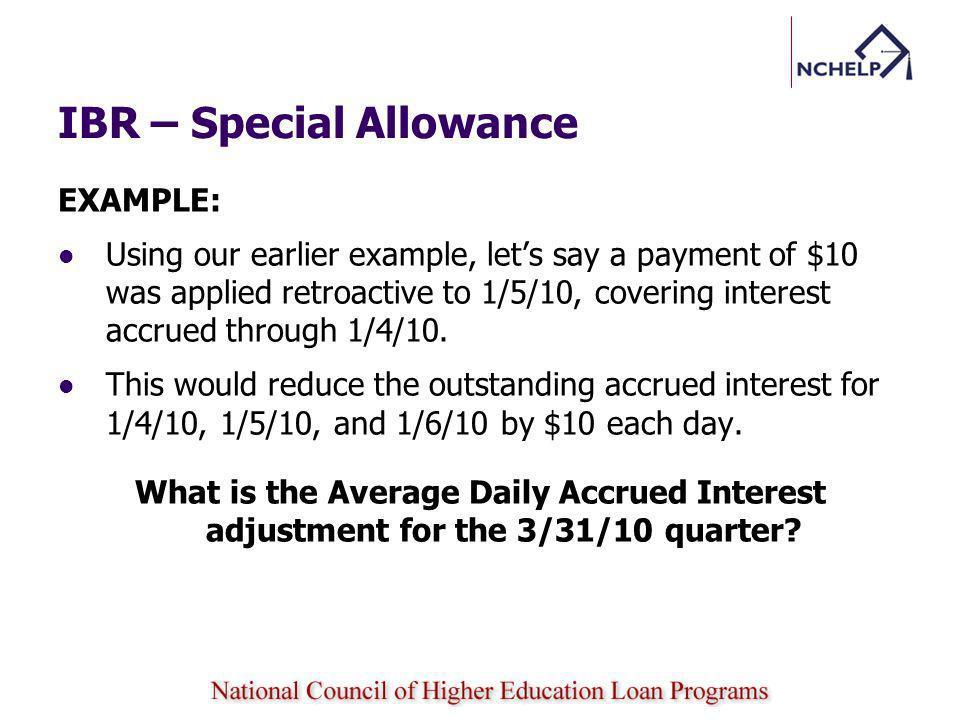 IBR – Special Allowance