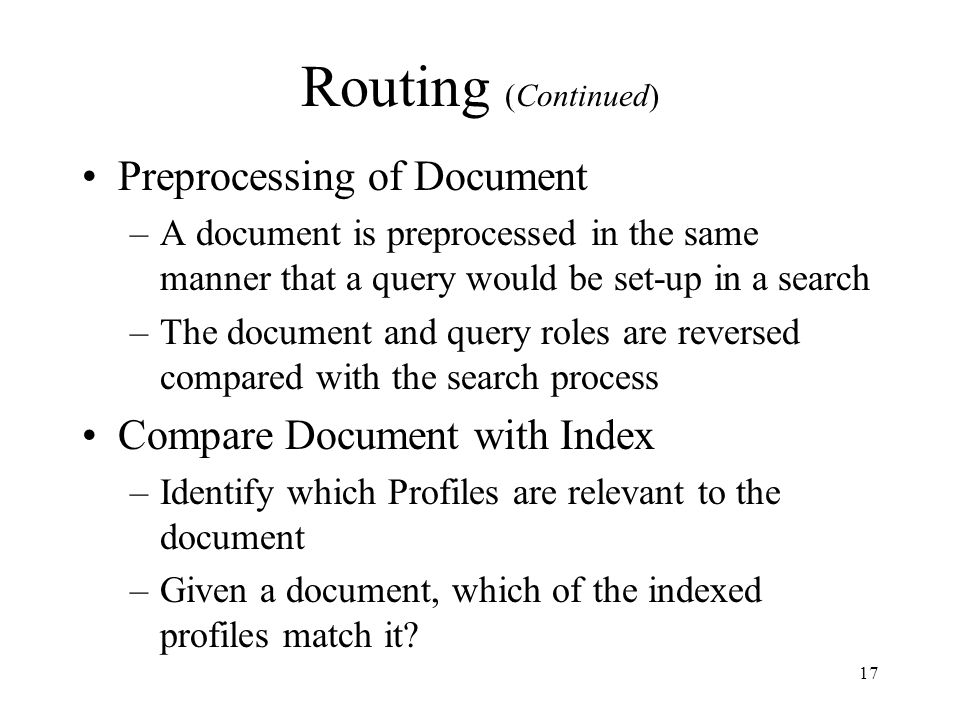 Routing (Continued) Preprocessing of Document