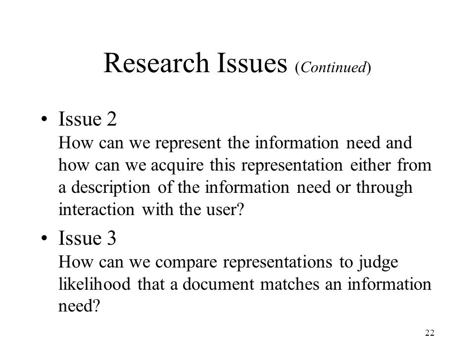 Research Issues (Continued)