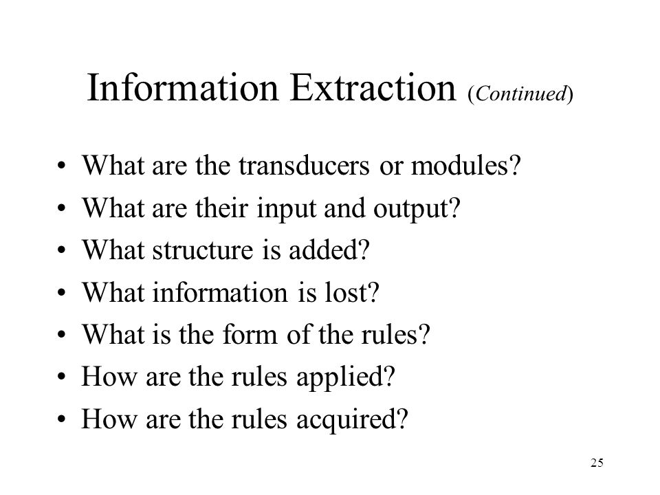 Information Extraction (Continued)