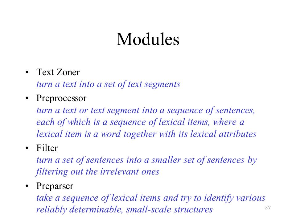 Modules Text Zoner turn a text into a set of text segments