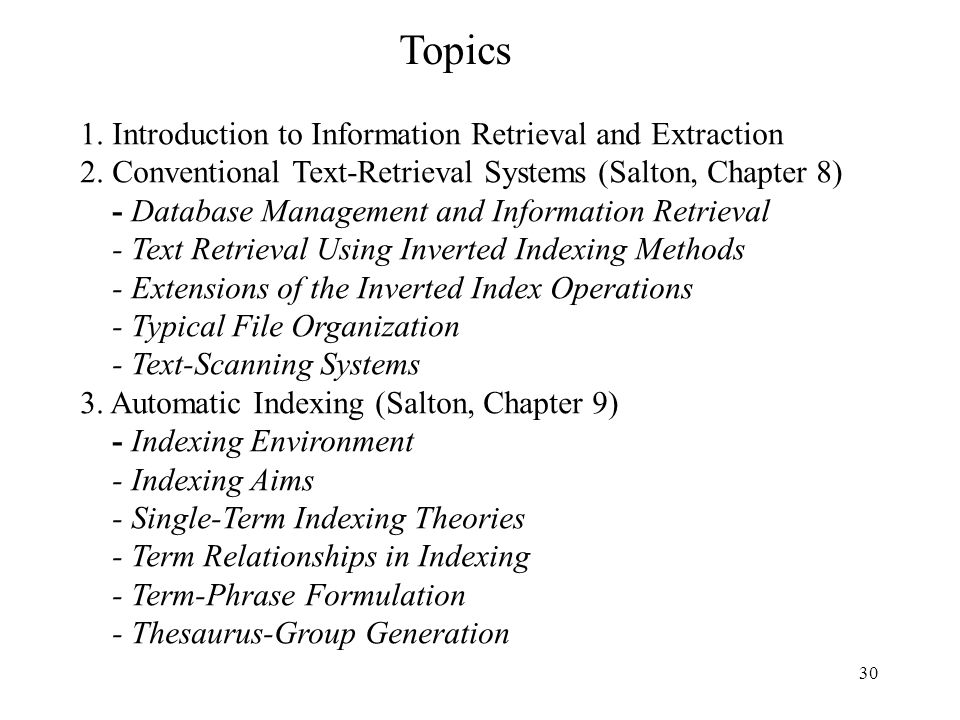 Topics 1. Introduction to Information Retrieval and Extraction