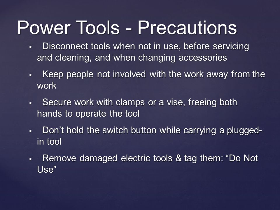 Power Tools - Precautions