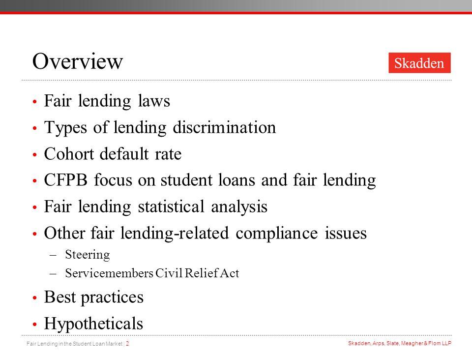 Overview Fair lending laws Types of lending discrimination