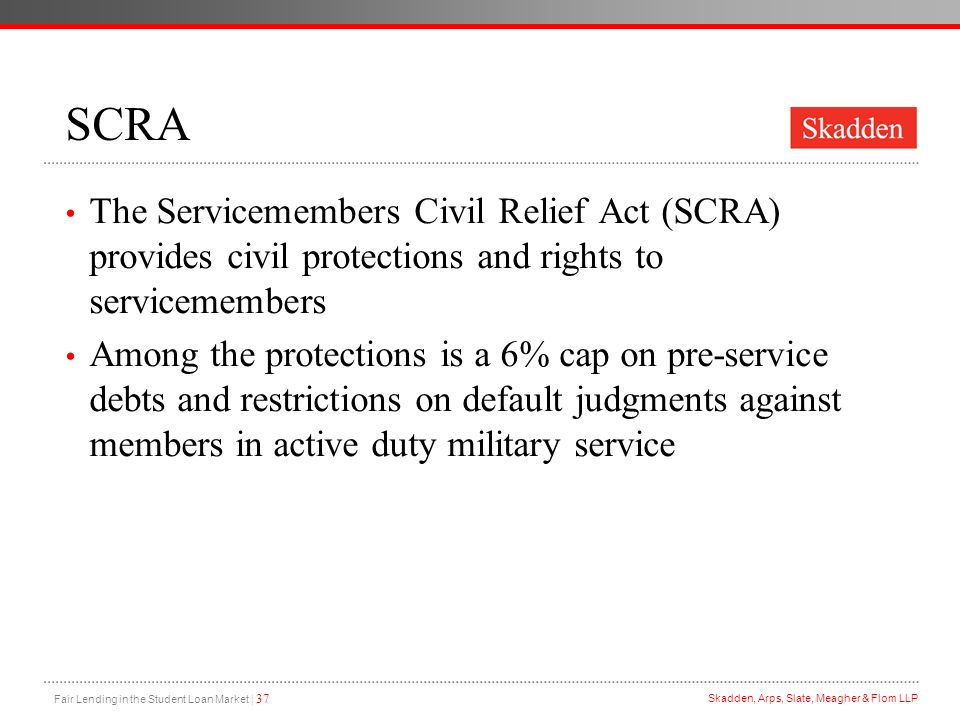 SCRA The Servicemembers Civil Relief Act (SCRA) provides civil protections and rights to servicemembers.