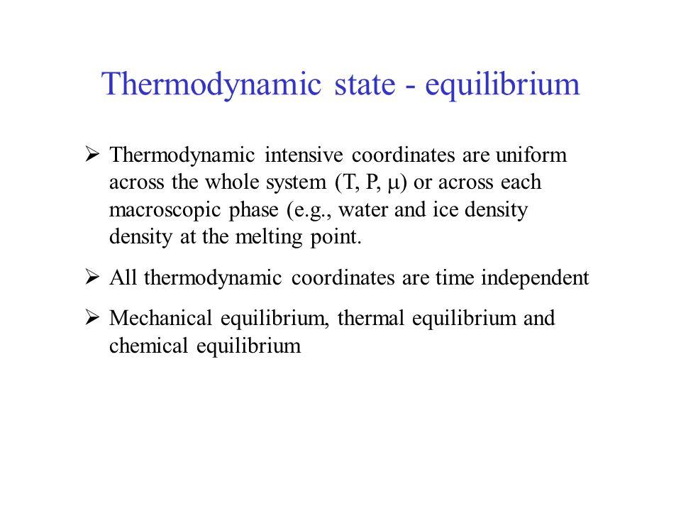 Thermodynamic state - equilibrium