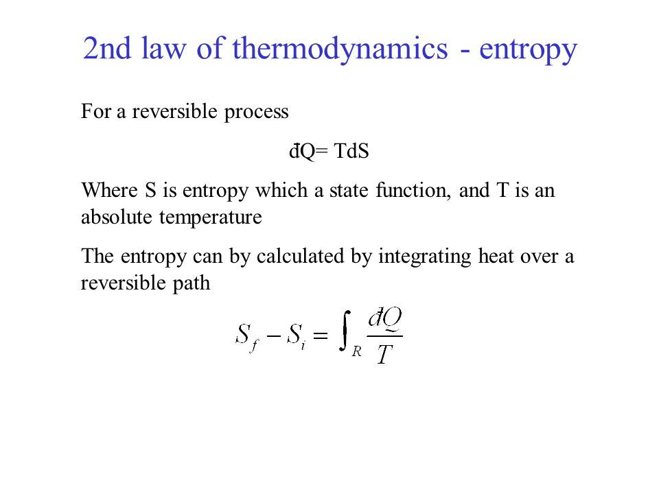 2nd law of thermodynamics - entropy