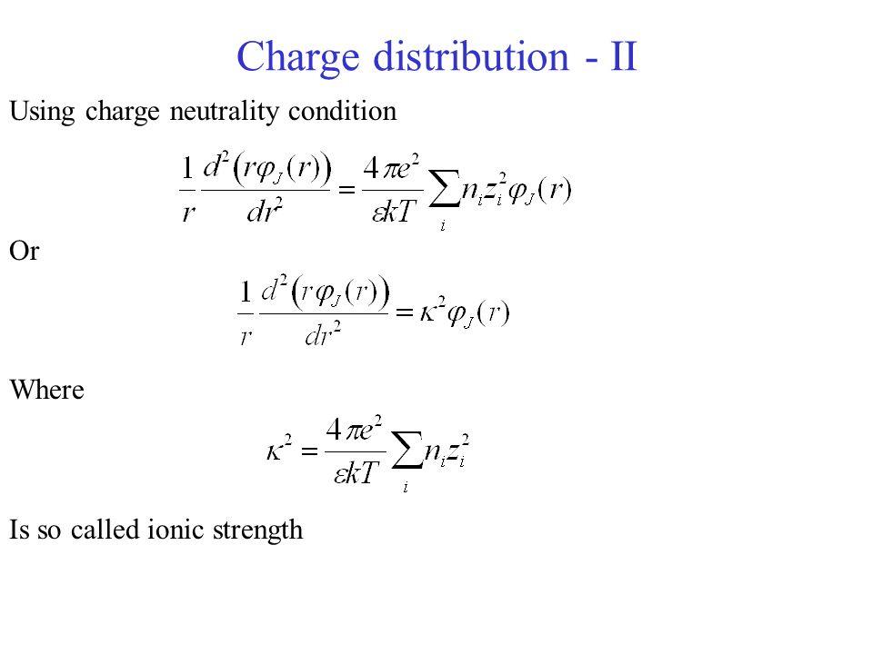 Charge distribution - II